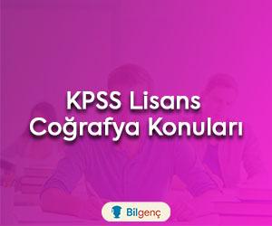 KPSS Lisans Coğrafya Konuları