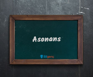Asonans Nedir?